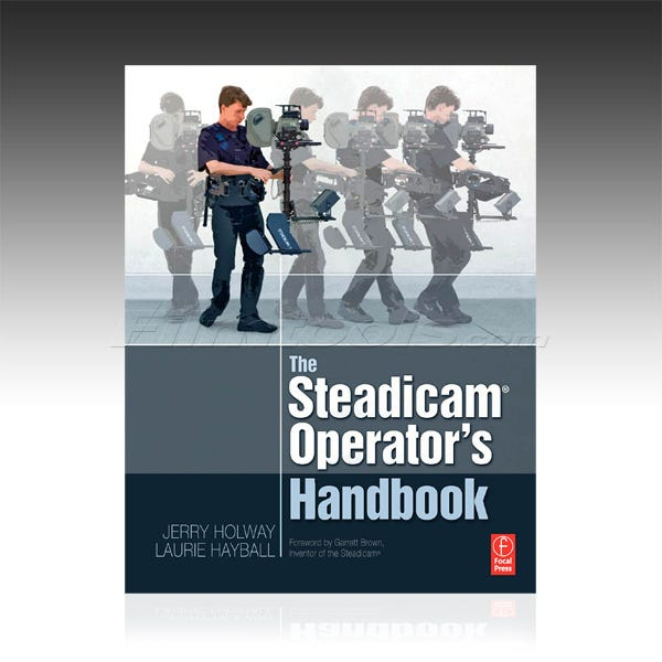 The Steadicam Operating Handbook 2nd Edition