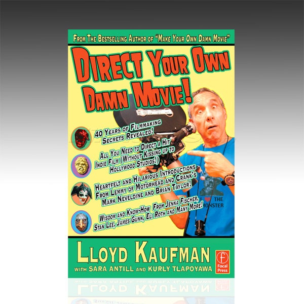 Direct your Own Damn Movie! - Book