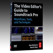 The Video Editor's Guide to Soundtrack Pro - Book + DVD