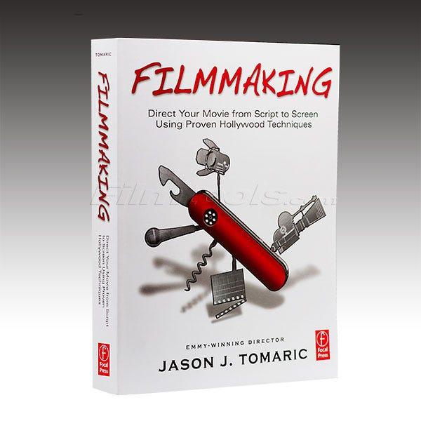 Filmmaking Paperback Book by Jason J. Tomaric