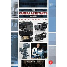 Camera Assistant's Manual (The) by David E. Elkins
