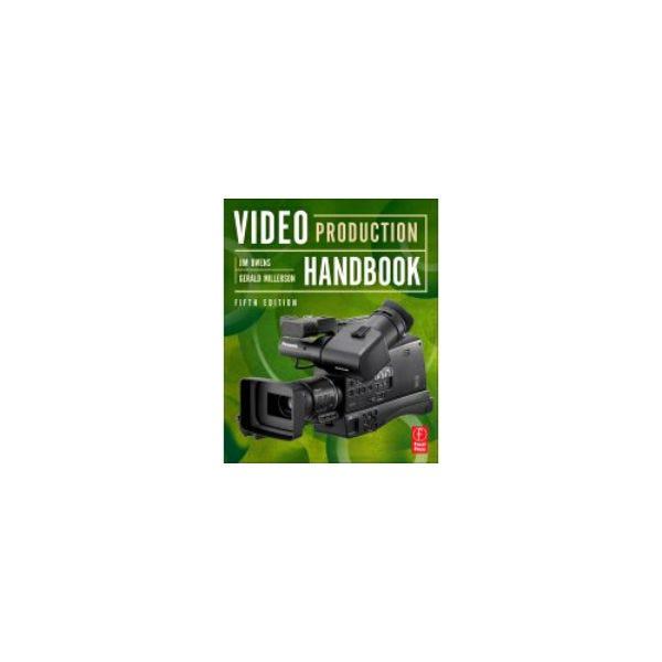 Video Production Handbook 5th Edition ISBN 9780240522203
