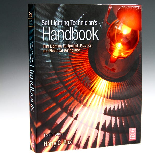 Set Lighting Technician's Handbook - 4th Edition by Harry C. Box