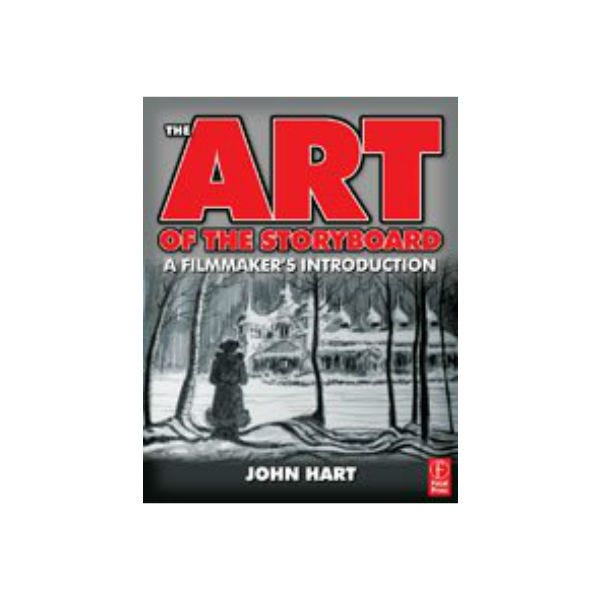 Art of the Storyboard. (The) John Hart 2nd Ed.