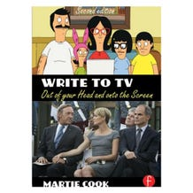 Write to TV - Out of Your Head and onto the Screen, 2nd Edition