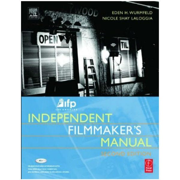 Independent Filmmaker's Manual. IFP/West   Second Edition