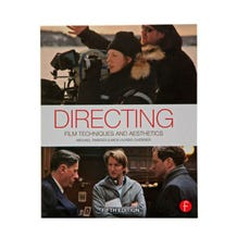 Directing: Film Techniques and Aesthetics 5th Edition