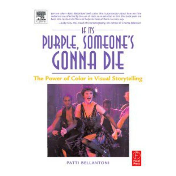 If It's Purple, Someone's Gonna Die.  P. Bellantoni