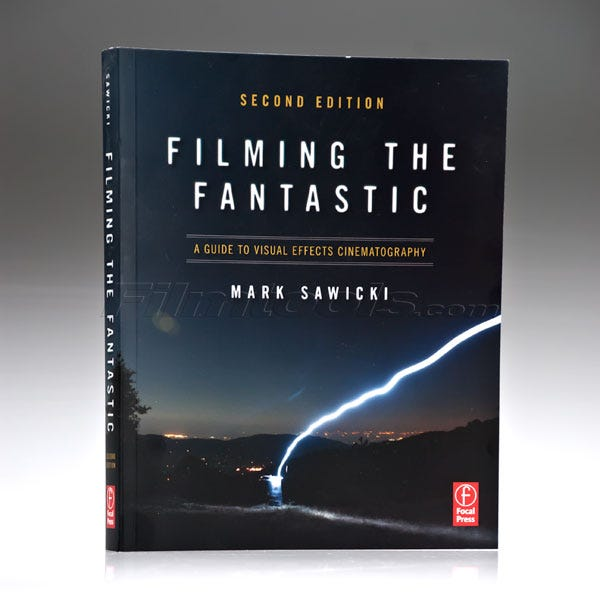 Filming The Fantastic by Mark Sawicki. 978-0-240-80915-1