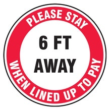 """Accuform Slip-Gard Floor Sign: Please Stay 6 FT Away When Lined Up To Pay w/o Footprints (17"""")"""