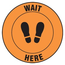 "Accuform Slip-Gard Floor Sign: Wait Here - Orange Circle (12"")"