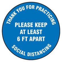 "Accuform Slip-Gard Floor Sign: Thank You For Practicing Social Distancing Please Keep At Least 6FT Apart - Blue Circle (12"")"