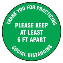 """Accuform Slip-Gard Floor Sign: Thank You For Practicing Social Distancing Please Keep At Least 6FT Apart - Green Circle (12"""")"""
