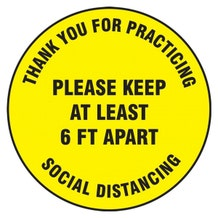"Accuform Slip-Gard Floor Sign: Thank You For Practicing Social Distancing Please Keep At Least 6FT Apart - Yellow Circle (17"")"