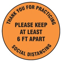 "Accuform Slip-Gard Floor Sign: Thank You For Practicing Social Distancing Please Keep At Least 6FT Apart - Orange Circle (17"")"