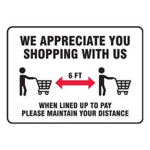 """Accuform Safety Sign: We Appreciate You Shopping With Us - Adhesive Dura-Vinyl (10"""" x 14"""")"""