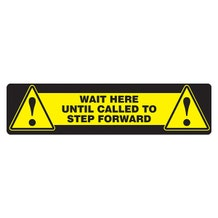"""Accuform Slip-Gard Floor Sign: Wait Here Until Called To Step Forward - Yellow Rectangle (6"""" x 24"""")"""